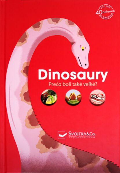 Dinosaury Prečo boli také veľké?